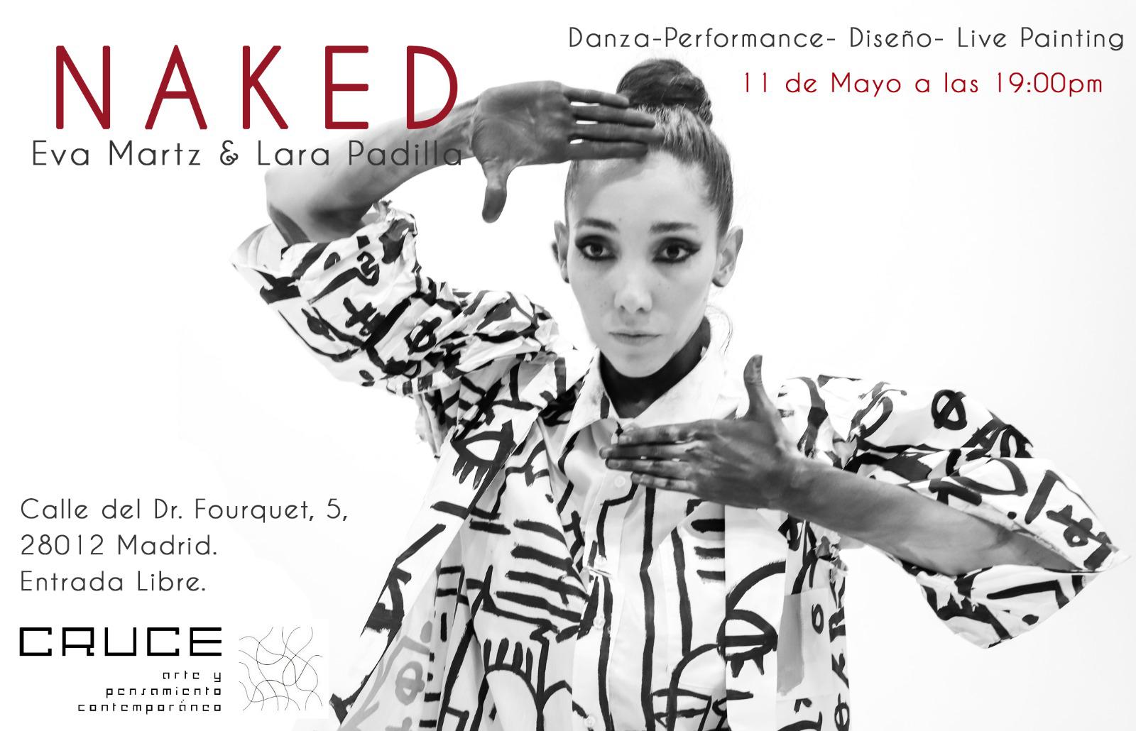 Lara Padilla y Eva Martz presentan Naked en CRUCE, Madrid
